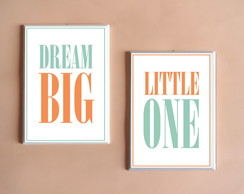 Dupla de Quadros Dream Big Little One