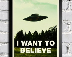 Poster com moldura I Want To Believe