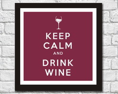Quadro Keep Calm and Drink Wine