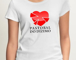 2475- camisetas pastoral do dizimo
