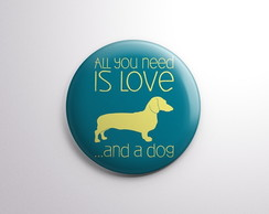 Botton - All you need is love and a dog