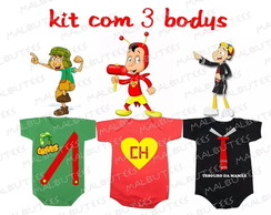 body chaves + chapolin +Kiko kit com 3