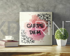 Placa Decorativa - Carpe Diem Floral - PS 1mm