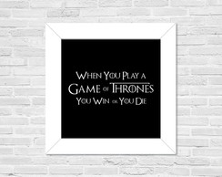 Quadro Game of Thrones - Win or Die