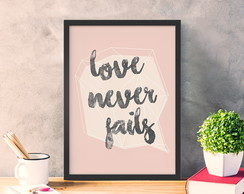 Poster Frase A4 Love Never Fails