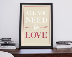 Poster All You Need Is Love com moldura