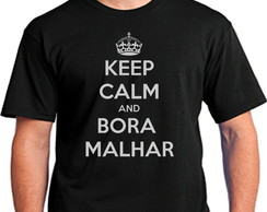 Camisetas Keep Calm Bora Malhar
