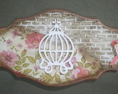 Placa decorativa Shabby!