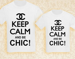 Camiseta keep calm and be chic
