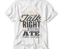 Camiseta Cant Talk Right Now