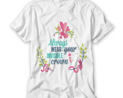 Camiseta Always Wear Your Invisible
