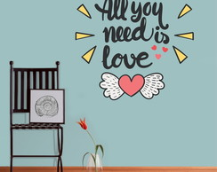 Adesivo Parede Frase All You Need Love