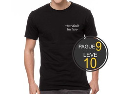Camiseta Pague 9 e Leve 10 *Bordada