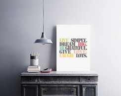 "Placa decorativa ""Live Simply Dream Big"""