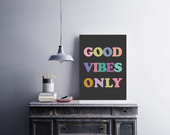 "Placa decorativa ""Good Vibes Only"""
