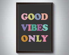 "Quadro ""Good Vibes Only"""