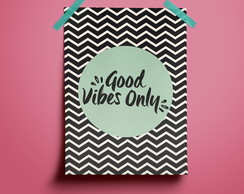 Poster Good Vibes Only #2