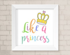 Quadro Infantil - Like a Princess