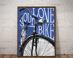 poster Your Love Bike 219 30x40