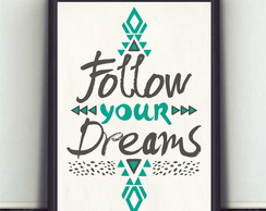 poster Follow Your Dreams 362 30x40