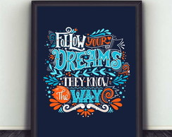 poster Follow your Dreams 489 30x40