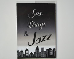 Ímã Sex, Drug & Jazz