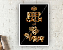 Pôster Keep Calm and Be Happy