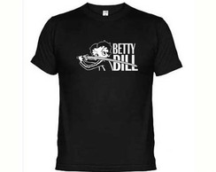 Camisetas Engraçadas Betty Bill Kill Bil