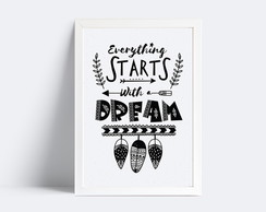 Quadro Everthing starts with a dream - 20x30