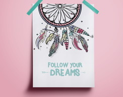 Poster Follow your dreams #1