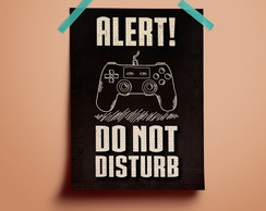 Poster Alert! Do not Disturb #1