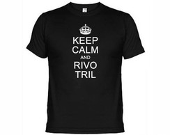 Camisetas Engraçadas Keep Calm And Rivo