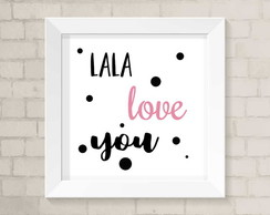 Quadro Lala Love You
