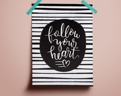 Poster Follow your Heart
