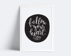 Quadro Follow your Heart - 20x30