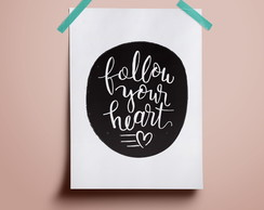 Poster Follow your Heart #2