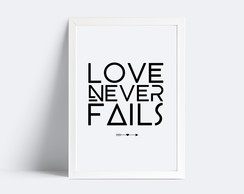 Quadro Love Never Fails - 20x30