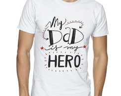Camisa Masculina My Dad is my Hero