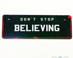 Placa Decorativa - Don't Stop Believing