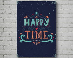 Quadro Poster Mdf Happy Time