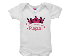 Body ou camiseta - Princesinha do Papai