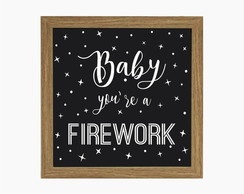 Lightbox (Quadro Luminoso) Baby You´re a Firework
