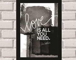 Poster com Moldura Love is all you need