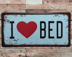 Placa Decorativa em Metal I Love Bed