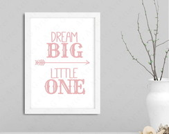 Quadro dream big little one cód: 1192b