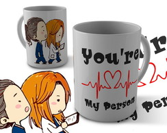 Caneca Grey's Anatomy - You're My Person
