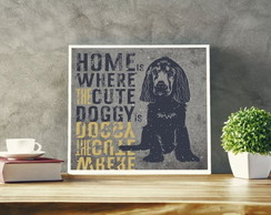 Placa Decorativa Home is Where The Cute