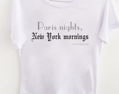 T-shirt Paris nights New York mornings