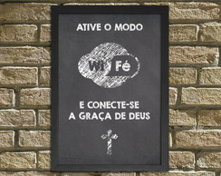 "Quadro /Placa Decorativa ""Wi-Fé"""