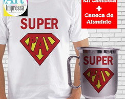 Kit Camiseta + Caneca Super Pai